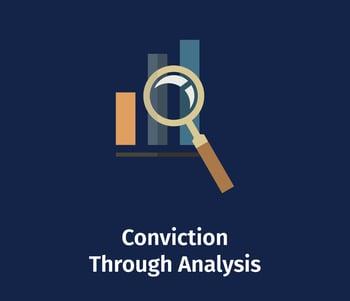 Conviction Through Analysis